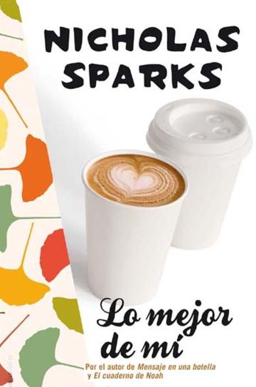 lo-mejor-de-mi-nicholas-sparks-amor-romance
